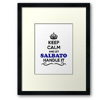 Keep Calm and Let SALBATO Handle it Framed Print