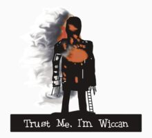 Trust me Im wiccan! by ThunderArtwork