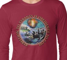 Rebellion To Tyrants Is Obedience To God: Gold Text Long Sleeve T-Shirt
