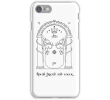 Speak friend and enter (light tee) iPhone Case/Skin