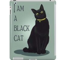 I am a black cat iPad Case/Skin