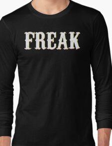 FREAK  Long Sleeve T-Shirt