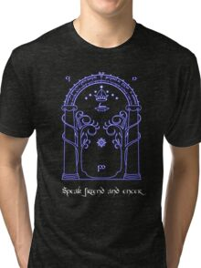 Speak friend and enter (Dark tee) Tri-blend T-Shirt