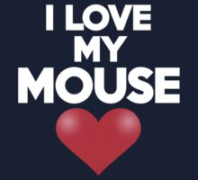 I love my mouse Kids Clothes
