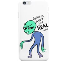 Ain't Afraid of No Ghosts iPhone Case/Skin