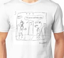 Ted attempts to turn the tide of an ugly encounter Unisex T-Shirt