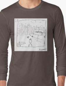 Ted decides to head back to the city Long Sleeve T-Shirt