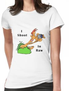 I Shoot In Raw Womens Fitted T-Shirt