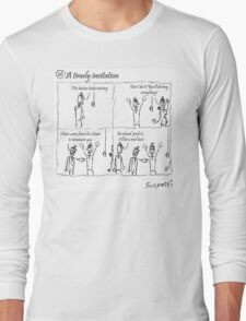 A timely invitation Long Sleeve T-Shirt