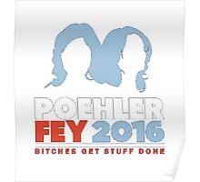 Poehler x Fey Poster
