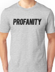 Profanity Shirt | Black Ink Unisex T-Shirt