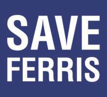 Save Ferris by designgroupies