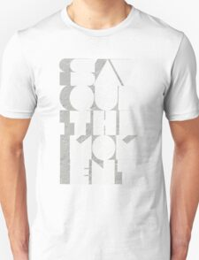 Savour The Moment T-Shirt
