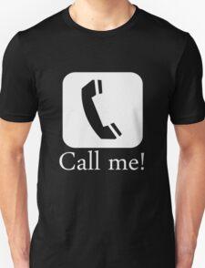 Call me Unisex T-Shirt