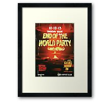 Vortex Club - Another End of the World Vortex Club Poster Framed Print