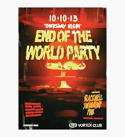 Vortex Club - Another End of the World Vortex Club Poster Photographic Print