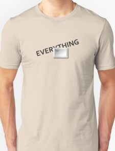 Everything is under control T-Shirt