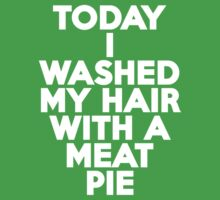 Today I washed my hair with a meat pie Kids Clothes