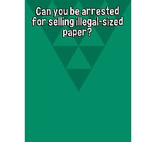 Can you be arrested for selling illegal-sized paper? Photographic Print