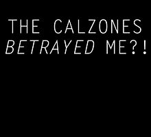Calzone Betrayal by tiffanytn
