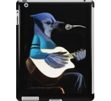 **¨*•MY BLUE JAY PLAYING GUITAR AND SINGING ME A SONG PICTURE /CARD>> ALSO ANIMATED HIM **¨*• iPad Case/Skin