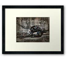 I Feel So Sad Without You Framed Print