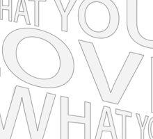 -DWYLWYD- Sticker