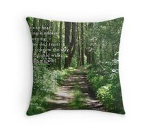 Cause me to know Thy way Throw Pillow