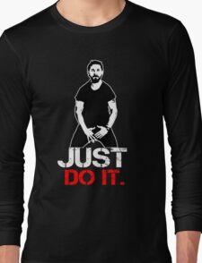 Shia Labeouf Motivation Long Sleeve T-Shirt