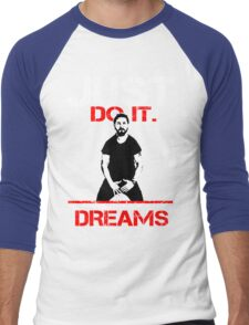 Shia Labeouf Dreams (Black Version) Men's Baseball ¾ T-Shirt