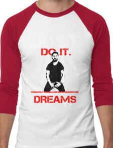 Shia Labeouf Dreams (Black Version) Men's Baseball ¾ T-Shirt