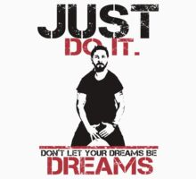 Shia Labeouf Dreams (White Version) by arenres71