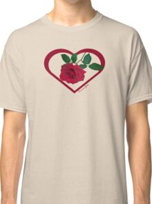 Show Me You Love Me ~ Buy Me a Rose Classic T-Shirt