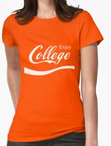 Enjoy College Life Funny LOL Design Womens Fitted T-Shirt