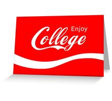 Enjoy College Life Funny LOL Design Greeting Card