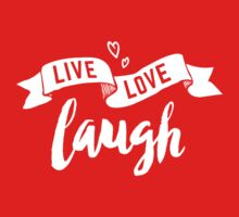 Live Love Laugh // Inspirational Quote Photo Poster Kids Clothes