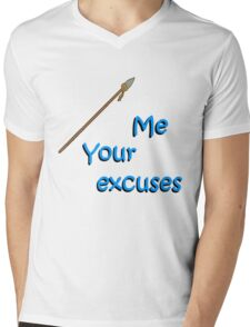 Spear Me Your Excuses Mens V-Neck T-Shirt