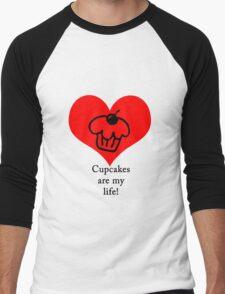 Cupcakes are my life! Men's Baseball ¾ T-Shirt