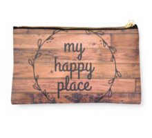 My Happy Place // Happy Inspirational Quote Studio Pouch