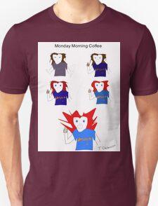 Monday Morning Coffee T-Shirt