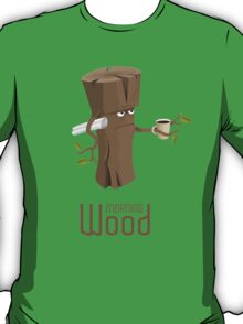 Angry morning wood with coffee T-Shirt
