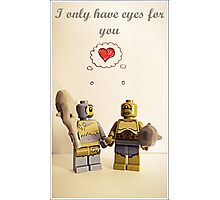 I only have eyes for you Photographic Print