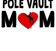 Pole Vault Mom by GiftIdea