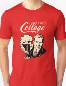 Retro Humor - Enjoy Your College Life T-Shirt