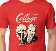 Retro Humor - Enjoy Your College Life Unisex T-Shirt