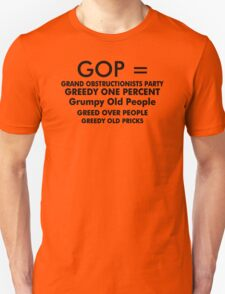 Gop Grand Obstructionists Party Funny T-Shirt & Hoodies T-Shirt