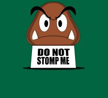 Do Not Stomp Me Unisex T-Shirt