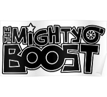 The Mighty Boost Poster