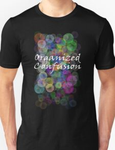 Organized Confusion Tee T-Shirt