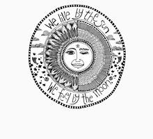 sun & moon; we live by the sun we feel by the moon T-Shirt